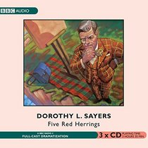 Five Red Herrings (Lord Peter Wimsey Mysteries)(Audio Theater Dramatization)