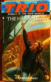 The Hidden Evil (Trio: Rebels in the New World, Book 4)
