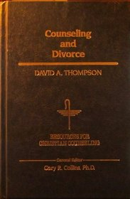 Counseling and Divorce (Resources for Christian Counseling)