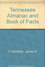 Tennessee Almanac and Book of Facts