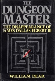 Dungeon Master: The Disappearance of James Dallas Egbert III