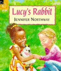 Lucy's Rabbit (Picture Books)