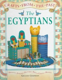 The Egyptians (Crafts from the Past)