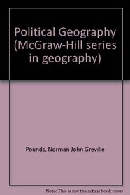 Political geography (McGraw-Hill series in geography)
