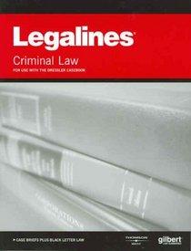 Legalines on Criminal Law, 3d--Keyed to Dressler
