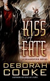 Kiss of Fate (Dragonfire, Bk 3)