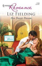 Her Desert Dream (Trading Places, Bk 2) (Harlequin Romance, No 4136)