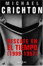 Rescate en el tiempo (1999 - 1357) (Spanish Edition)