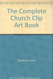 The Complete Church Clip Art Book