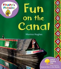 Oxford Reading Tree: Stage 1+: Floppy's Phonics Non-fiction: Fun on the Canal (Floppy Phonics)