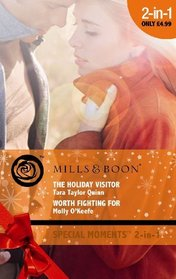 The Holiday Visitor: AND Worth Fighting for (Special Moments)