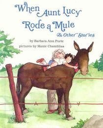 When Aunt Lucy Rode a Mule & Other Stories