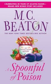 A Spoonful of Poison (20th anniversary edition) (Agatha Raisin Mysteries)