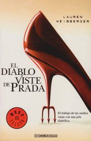 El Diablo Viste de Prada / The Devil Wears Prada (Best Seller)