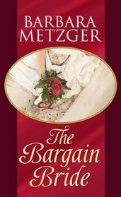 The Bargain Bride (Center Point Platinum Romance (Large Print))