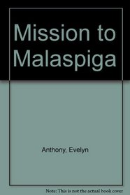 Mission to Malaspiga