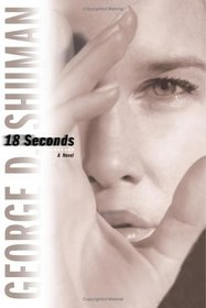 18 Seconds (Sherry Moore, Bk 1)