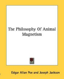 The Philosophy Of Animal Magnetism