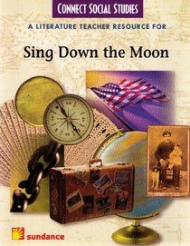 A Literature Teacher Resource for Sing Down the Moon (Connect Social Studies)