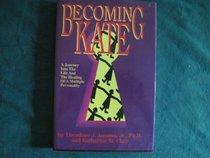 Becoming Kate