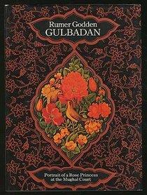 Gulbadan (A Studio Book)