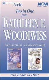 Kathleen E. Woodiwiss Collection : The Elusive Flame, A Season Beyond a Kiss