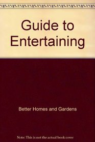 Guide to Entertaining