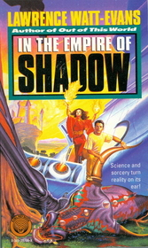 In the Empire of Shadow: Book Two of The Three Worlds Trilogy (The Three Worlds Trilogy Book, Book 2)