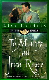To Marry an Irish Rogue (Irish Eyes Romance Series, 2)
