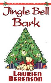 Jingle Bell Bark (Melanie Travis, Bk 11)