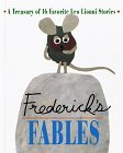Frederick's Fables: A Treasury of 16 Favorite Leo Lionni Stories