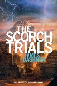 The Scorch Trials (Maze Runner, Bk 2)