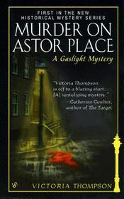 Murder on Astor Place (Gaslight, Bk 1)