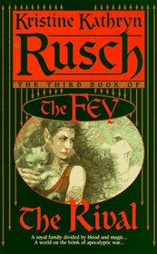 The Rival : The Third Book of the Fey