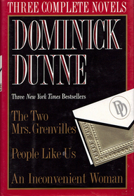 Dominick Dunne: Three Complete Novels