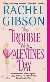 The Trouble With Valentine's Day (Chinooks Hockey, Bk 3)