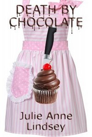 Death By Chocolate (Killer Confection, Bk 1)