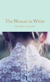 The Woman in White (Macmillan Collector's Library)