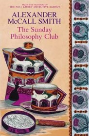The Sunday Philosophy Club (Isabel Dalhousie, Bk 1)