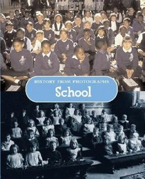 School (History from Photographs)