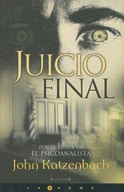Juicio Final/ Just Cause (Latrama) (Spanish Edition)