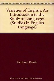 Varieties of English: An Introduction to the Study of Languages (Studies in English language)