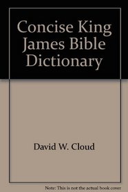 Concise King James Bible Dictionary
