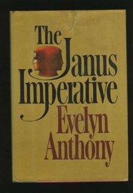 The Janus Imperative