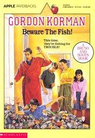 Beware the Fish! (Macdonald Hall, Bk 3)