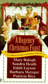 A Regency Christmas Feast (Signet Regency Romance)