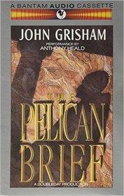 The Pelican Brief  (Audio Cassette) (Abridged)