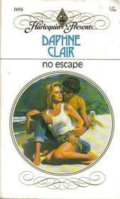 No Escape (Harlequin Presents, No 1056)