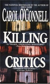 Killing Critics (Kathleen Mallory, Bk 3)
