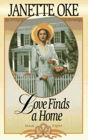 Love Finds a Home (Love Comes Softly, No 8)